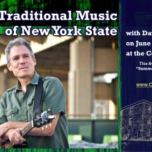 Traditional Music of New York State with Dave Ruch on June 24, 2021