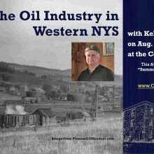 Presentation on The Oil Industry in Western New York State by Kelly Lounsberry on Aug. 26, 2021