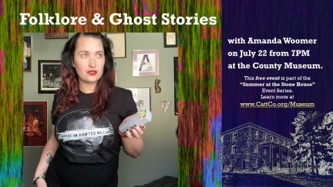 Folklore and Ghost Stories from the Enchanted Mountains presentation on July 22, 2021